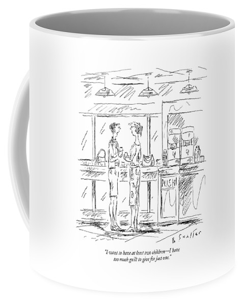 Relationships Family Motivation Problems Psychology  (one Woman Talking To Another.) 120963 Bsm Barbara Smaller Coffee Mug featuring the drawing I Want To Have At Least Two Children - by Barbara Smaller
