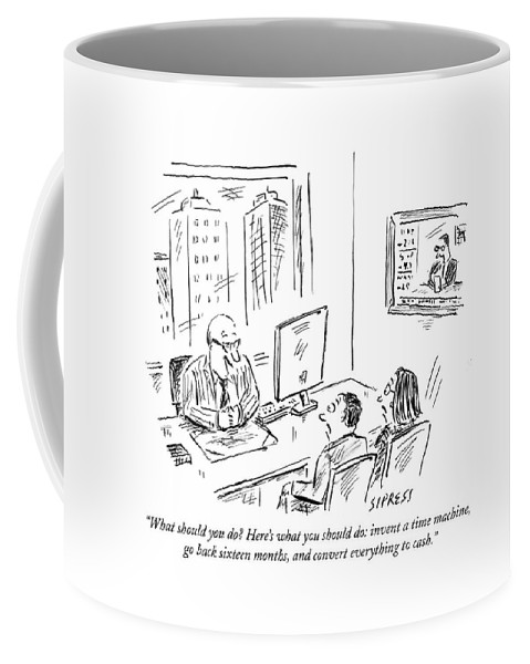 Stock Market Coffee Mug featuring the drawing What Should You Do? Here's What You Should Do: by David Sipress