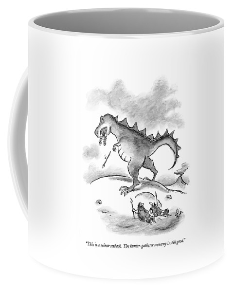 Economics Coffee Mug featuring the drawing This Is A Minor Setback. The Hunter-gatherer by Frank Cotham