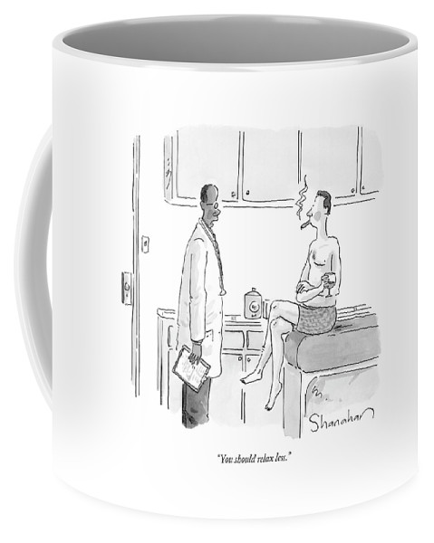 You Should Relax Less. Coffee Mug featuring the drawing You Should Relax Less by Danny Shanahan