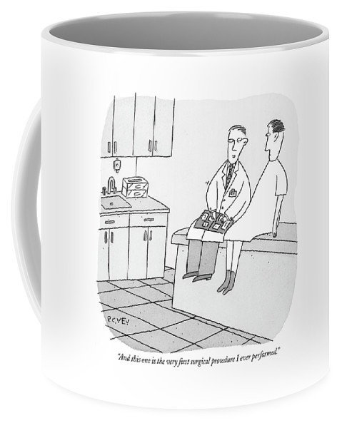 Word Play Coffee Mug featuring the drawing And This One Is The Very First Surgical Procedure by Peter C. Vey