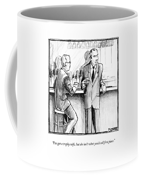 Men Coffee Mug featuring the drawing I've Got A Trophy Wife by Matthew Diffee