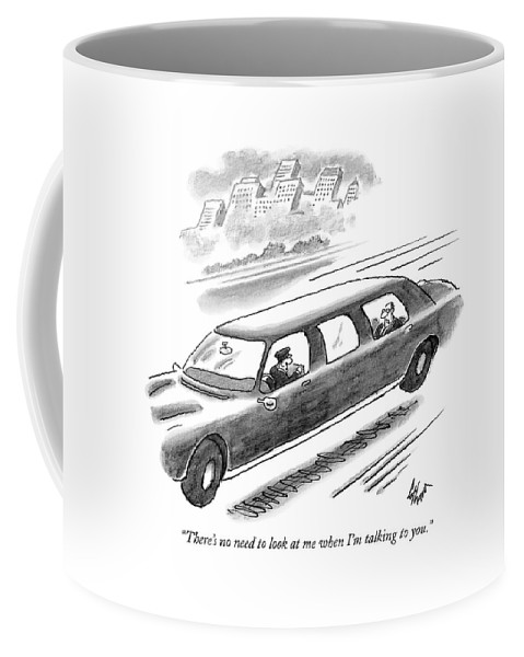 Limousines Coffee Mug featuring the drawing There's No Need To Look At Me When I'm Talking by Frank Cotham