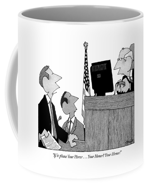 Courtroom Judges Lawyers Problems Technology Games Computers  (lawyer To Judge Playing A Computer Game In The Courtroom.) 121270 Wha William Haefeli Coffee Mug featuring the drawing If It Please Your Honor . . . Your Honor? by William Haefeli