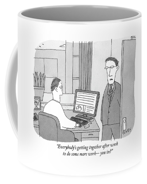 Work Coffee Mug featuring the drawing Everybody's Getting Together After Work by Peter C. Vey