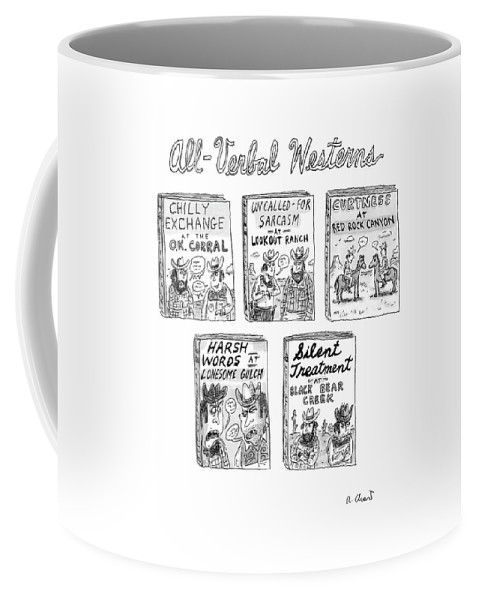 Books Westerns   (five Westerns With Titles About Verbal Duels.) 121544 Rch Roz Chast Coffee Mug featuring the drawing All-verbal Westerns by Roz Chast