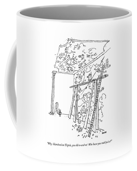 Artist Coffee Mug featuring the drawing Why, Giambattista Tiepolo, You Old So-and-so! by George Booth