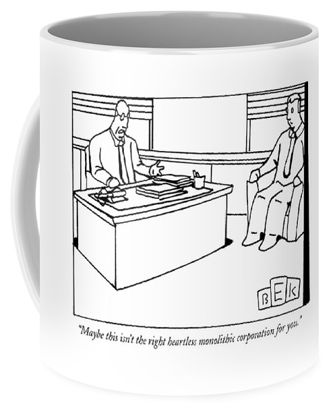 Business Coffee Mug featuring the drawing Maybe This Isn't The Right Heartless Monolithic by Bruce Eric Kaplan