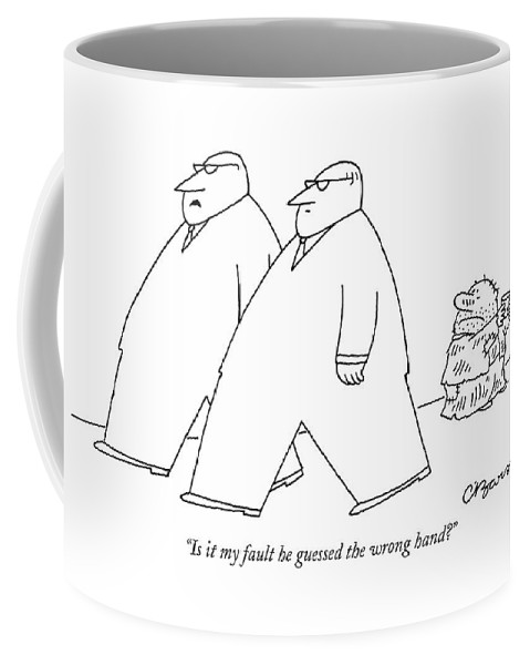 Tin Cup Urban Problems  (executives Pass A Beggar On The Street. ) 121098 Cba Charles Barsotti Coffee Mug featuring the drawing Is It My Fault He Guessed The Wrong Hand? by Charles Barsotti