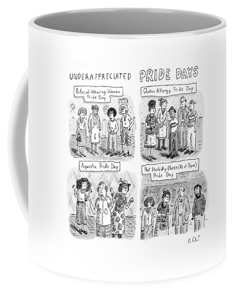 Underappreciated Pride Days Bifocal-wearing Women Pride Day Gluten-allergy Pride Day Agnostic Pride Day Not Morbidly Obese (as Of Now) Pride Day  131004 Rch Roz Chast Coffee Mug featuring the drawing New Yorker July 6th, 2009 by Roz Chast