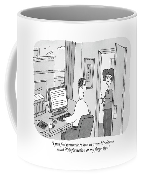 Internet Coffee Mug featuring the drawing I Just Feel Fortunate To Live In A World by Peter C. Vey