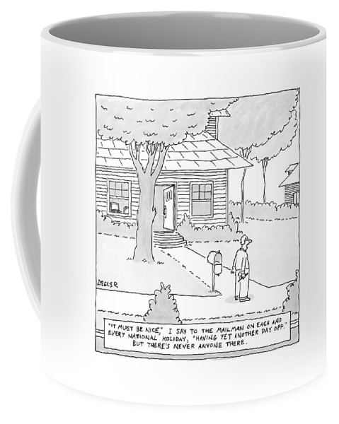 Mailman Coffee Mug featuring the drawing New Yorker July 7th, 2008 by Jack Ziegler