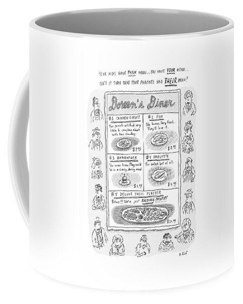 (menu With 5 Boxes With Various Foods And Descriptions Of Why Parents Would Like It. ) 121383 Rch Roz Chast Coffee Mug featuring the drawing Doreen's Diner by Roz Chast