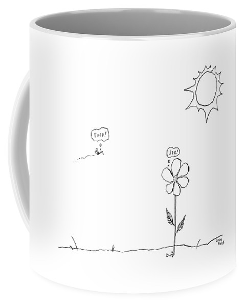 Bee Coffee Mug featuring the drawing A Bee Thinking Food! And A Flower Thinking Sex! by Liana Finck