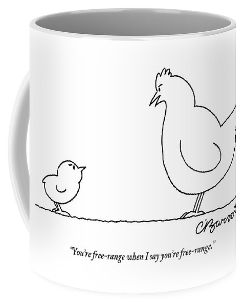 Free-range Coffee Mug featuring the drawing A Chicken Tells Her Baby Chick by Charles Barsotti