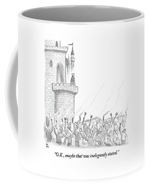 King Coffee Mug featuring the drawing A King Addresses An Angry Mob Storming The Castle by Paul Noth