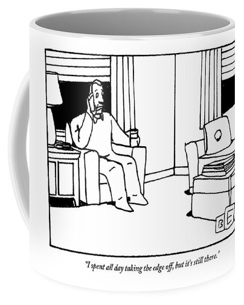 Drink Coffee Mug featuring the drawing A Man, Holding A Glass Of Wine, Sitting In An by Bruce Eric Kaplan