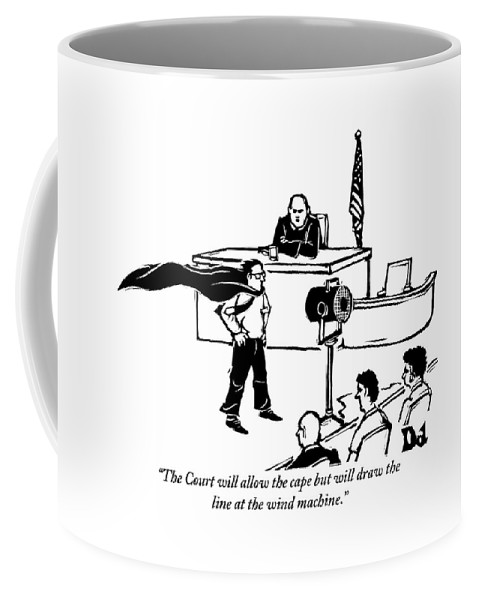 Law Coffee Mug featuring the drawing A Man Is Seen Wearing A Cape Next To A Wind by Drew Dernavich