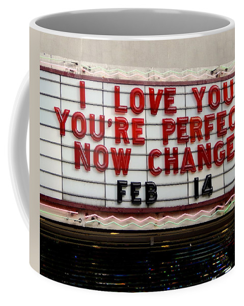 Marquee Coffee Mug featuring the photograph A Message For Our Time by Terry Cobb