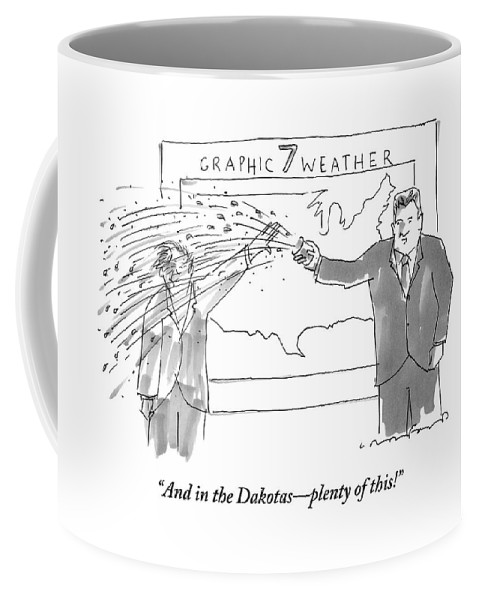 Tv- News Coffee Mug featuring the drawing A Weather Man Throws A Cup Of Water And Ice by Michael Crawford