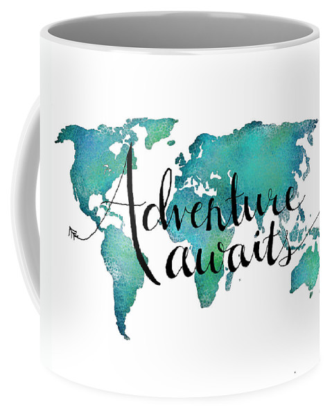 Adventure Awaits Coffee Mug featuring the digital art Adventure Awaits - Travel Quote on World Map by Michelle Eshleman