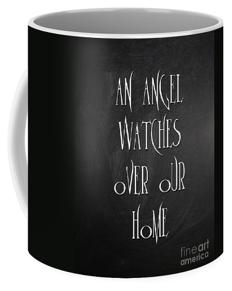 Quotes Coffee Mug featuring the digital art An Angel Watches Over Our Home by Voros Edit
