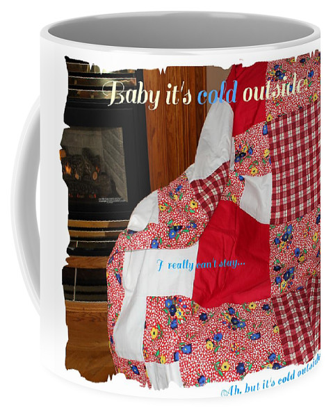 Baby It's Cold Outside Coffee Mug featuring the photograph Baby It's Cold Outside Quilt by Barbara Griffin