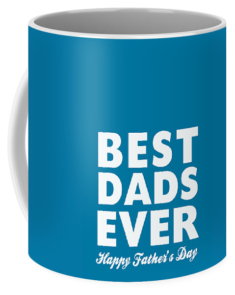Two Dads Coffee Mug featuring the digital art Best Dads Ever- Father's Day Card by Linda Woods