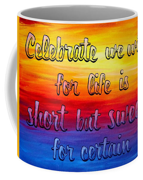 Dave Matthews Band Coffee Mug featuring the painting Celebrate We Will- Dmb Art by Michelle Eshleman