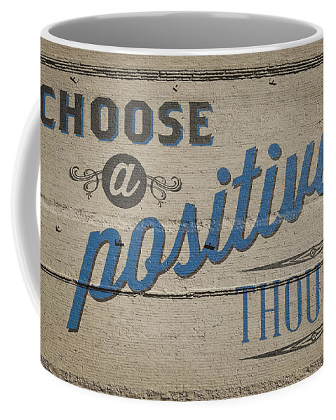 Billboard Coffee Mug featuring the photograph Choose A Positive Thought by Scott Norris