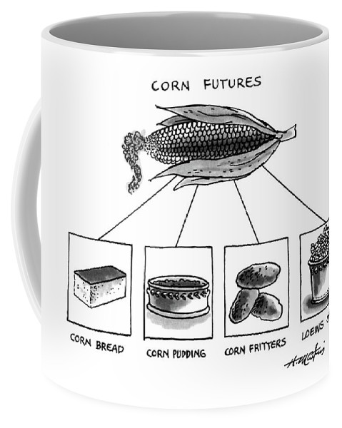 Corn Futures: Title. An Ear Of Corn With 4 Byproducts Coffee Mug featuring the drawing Corn Furures by Henry Martin