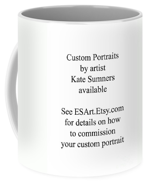 Portrait Coffee Mug featuring the painting Custom Portrait by Kate Sumners