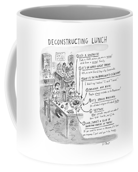 Sandwiches Coffee Mug featuring the drawing Deconstructing Lunch by Roz Chast