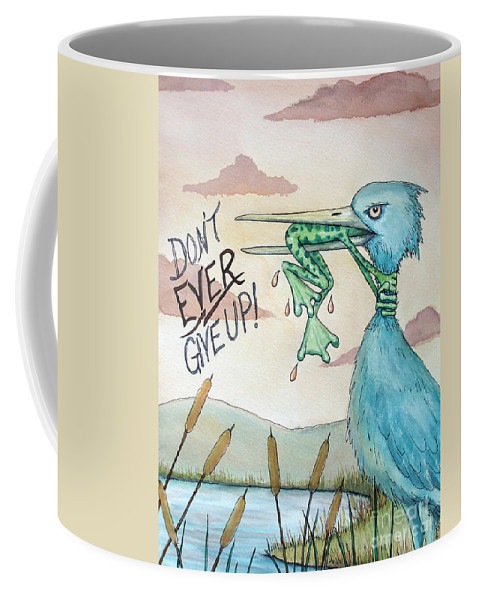 Dont Ever Give Up Coffee Mug featuring the painting Do Not Ever Give Up by Joey Nash