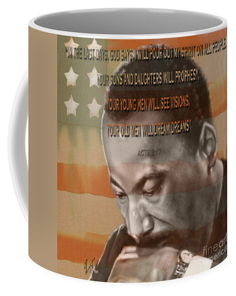 Martin Luther King Jr. Coffee Mug featuring the painting Dream Or Prophecy - Dr Rev Martin Luther King Jr by Reggie Duffie