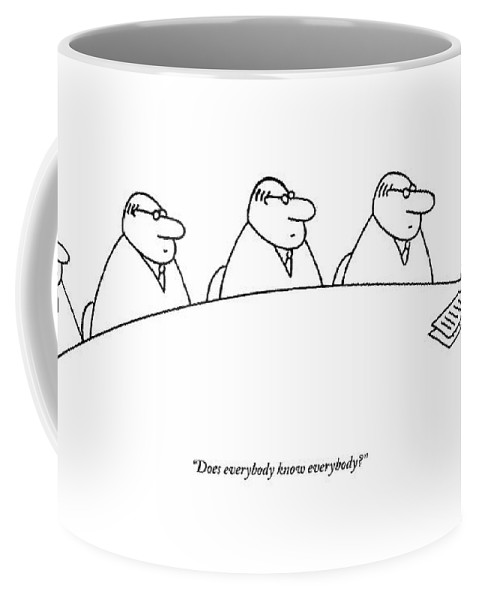 Introductions Coffee Mug featuring the drawing Five Businessmen Sit Around A Table At A Meeting by Charles Barsotti
