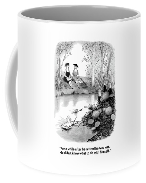 Marriage Coffee Mug featuring the drawing For A While After He Retired He Was Lost by William O'Brian