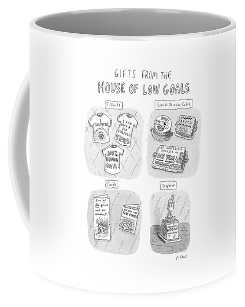 Gifts From The House Of Low Goals Coffee Mug featuring the drawing Gifts From The House Of Low Goals by Roz Chast