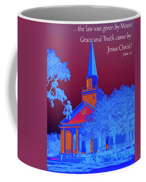 Scripture Art Coffee Mug featuring the photograph Grace And Truth by Bill Barber