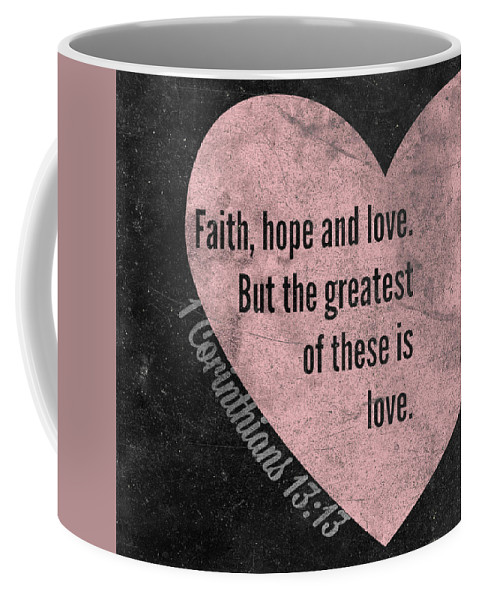 Greatest Coffee Mug featuring the mixed media Greatest Of These by South Social Studio