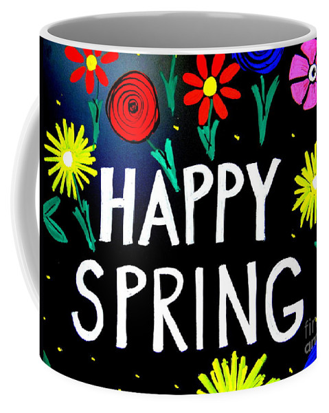 Signs Coffee Mug featuring the photograph Happy Spring by Ed Weidman