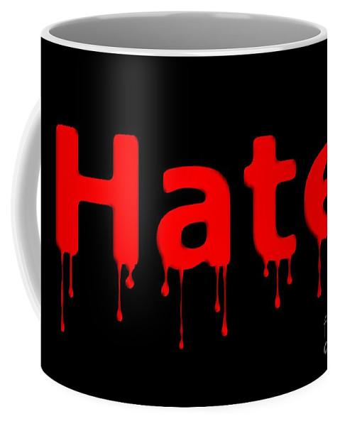 Anger Coffee Mug featuring the digital art Hate Bllod Text Black by Henrik Lehnerer