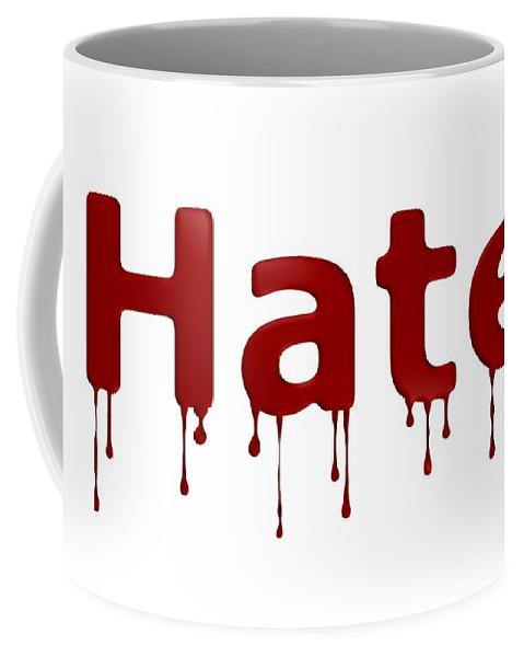 Anger Coffee Mug featuring the digital art Hate Blood Text by Henrik Lehnerer