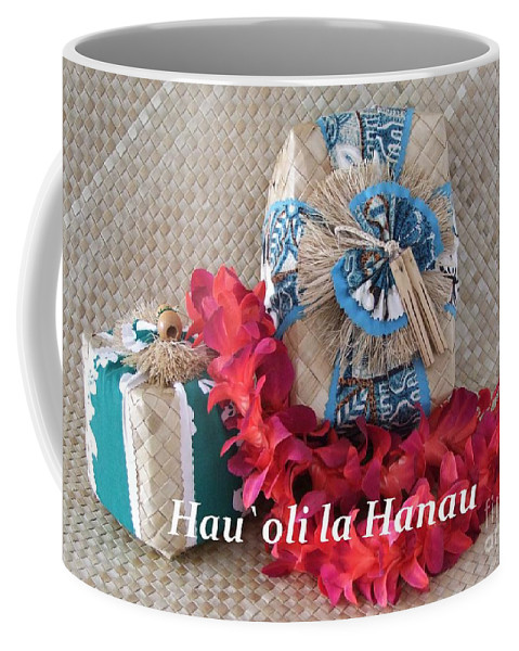 Mary Deal Coffee Mug featuring the photograph Hau Oli La Hanau by Mary Deal