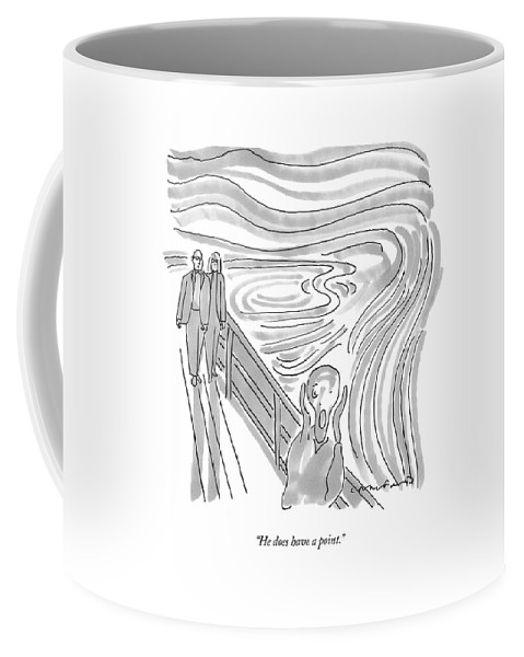 Scream Coffee Mug featuring the drawing He Does Have A Point by Michael Crawford