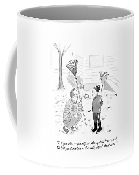Tell You What - You Help Me Rake Up These Leaves Coffee Mug featuring the drawing Help Me Rake Up These Leaves And I'll Help by Emily Flake