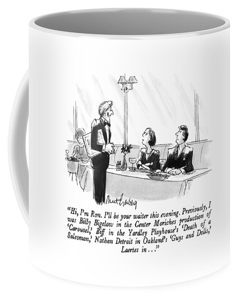 Waiter To Couple. Mar 4 Coffee Mug featuring the drawing Hi, I'm Ron. I'll Be Your Waiter This Evening by Mort Gerberg