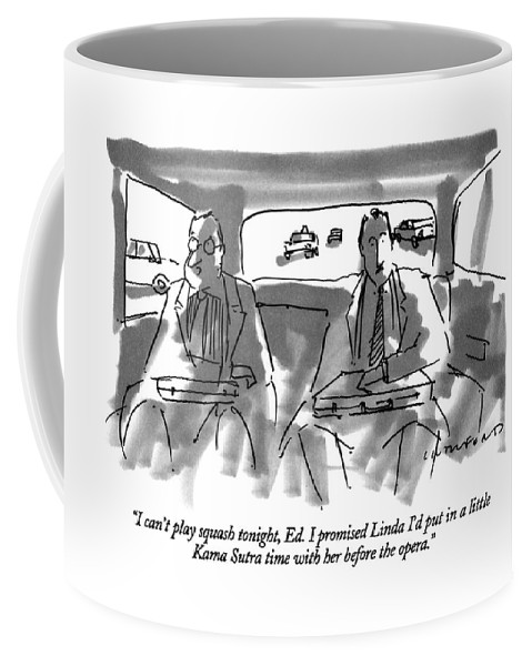 One Businessman To Another In The Backseat Of A Car. Marriage Coffee Mug featuring the drawing I Can't Play Squash Tonight by Michael Crawford
