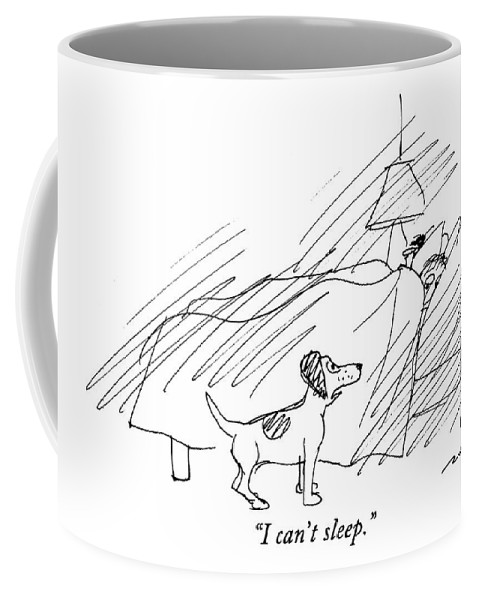 (dog Says To Man In Bed) Animals Coffee Mug featuring the drawing I Can't Sleep by Al Ross