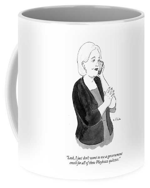 Look Coffee Mug featuring the drawing I Just Don't Want To Use A Government Email by Emily Flake
